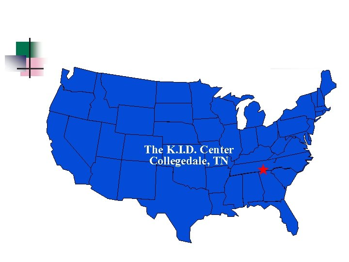The K. I. D. Center Collegedale, TN «