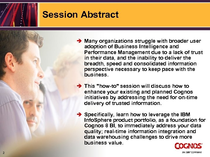 Session Abstract è Many organizations struggle with broader user adoption of Business Intelligence and