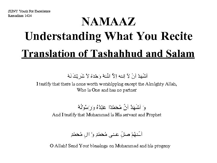SIJNY Youth For Excellence Ramadhan 1424 NAMAAZ Understanding What You Recite Translation of Tashahhud
