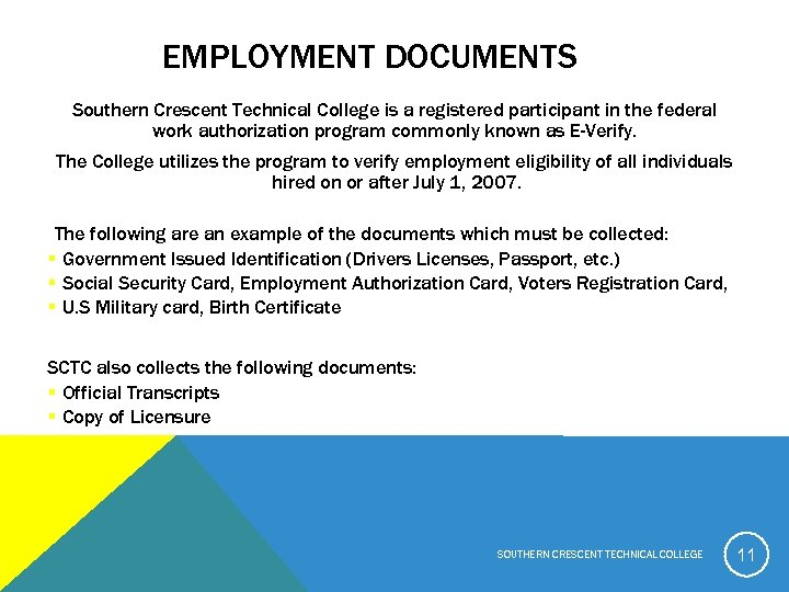 EMPLOYMENT DOCUMENTS Southern Crescent Technical College is a registered participant in the federal work