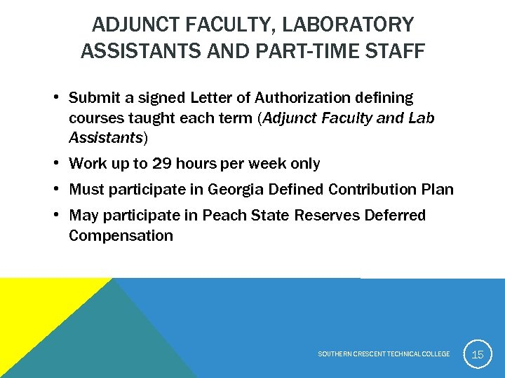 ADJUNCT FACULTY, LABORATORY ASSISTANTS AND PART-TIME STAFF • Submit a signed Letter of Authorization