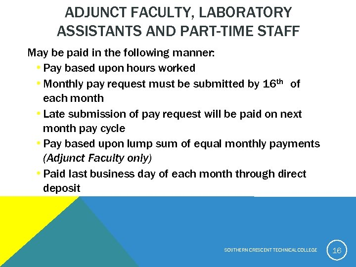 ADJUNCT FACULTY, LABORATORY ASSISTANTS AND PART-TIME STAFF May be paid in the following manner: