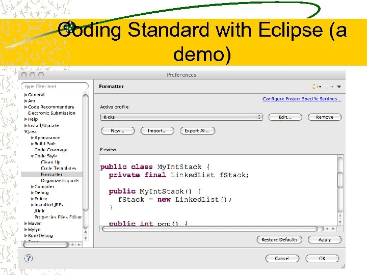 Coding Standard with Eclipse (a demo) 28