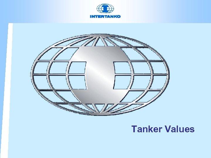 Tanker Values