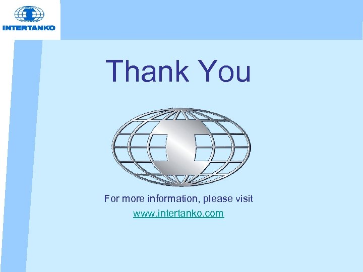Thank You For more information, please visit www. intertanko. com