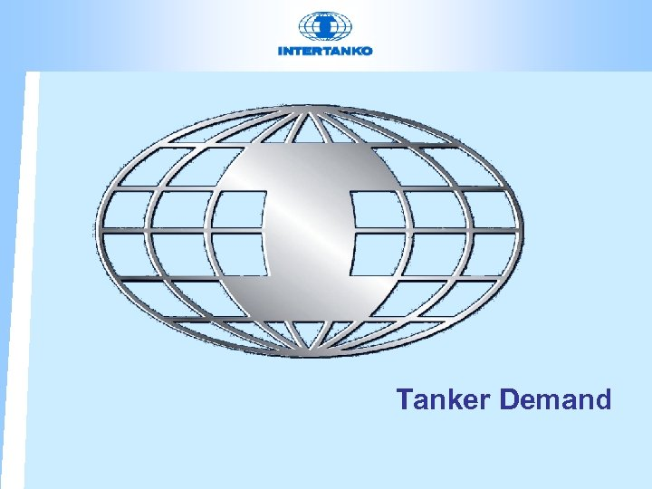 Tanker Demand