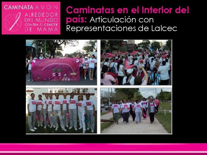 Caminatas en el Interior del país: Articulación con Representaciones de Lalcec