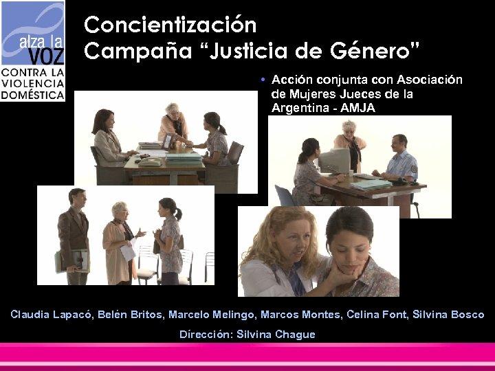 """Concientización Campaña """"Justicia de Género"""" • Acción conjunta con Asociación de Mujeres Jueces de"""
