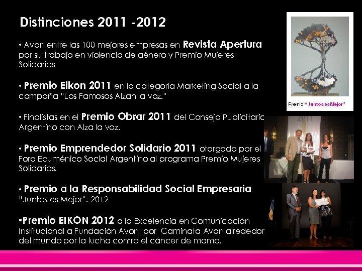 Distinciones 2011 -2012 • Avon entre las 100 mejores empresas en Revista Apertura por