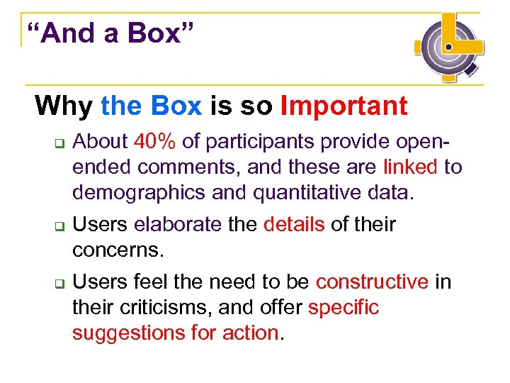 """And a Box"" Why the Box is so Important q q q About 40%"