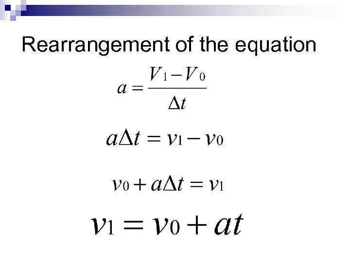 Rearrangement of the equation