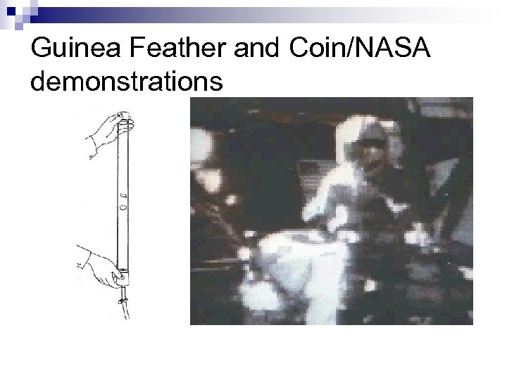 Guinea Feather and Coin/NASA demonstrations