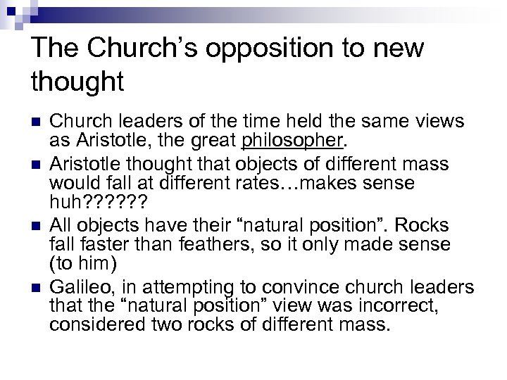 The Church's opposition to new thought n n Church leaders of the time held