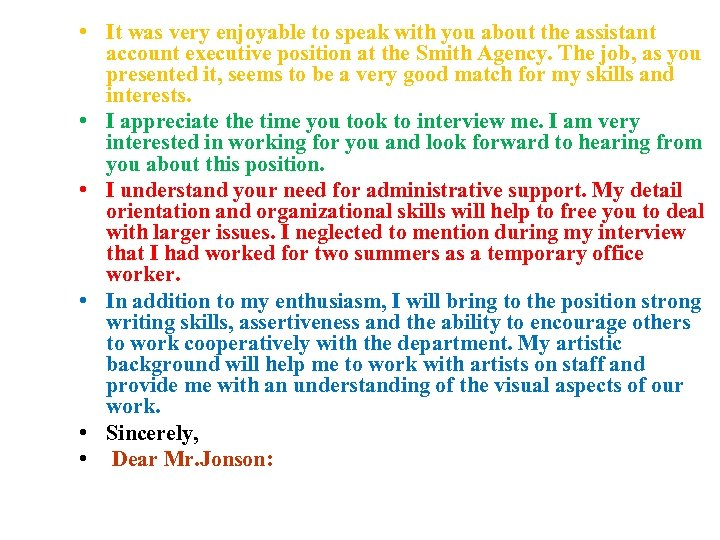 • It was very enjoyable to speak with you about the assistant account