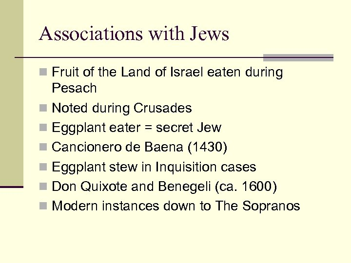 Associations with Jews n Fruit of the Land of Israel eaten during Pesach n