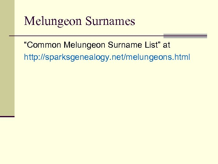 """Melungeon Surnames """"Common Melungeon Surname List"""" at http: //sparksgenealogy. net/melungeons. html"""