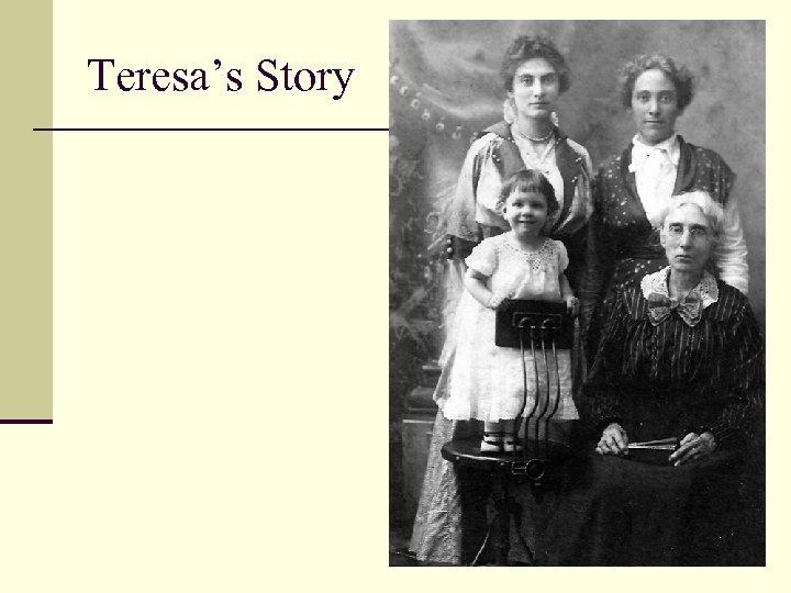 Teresa's Story