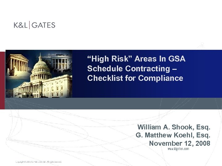 """High Risk"" Areas In GSA Schedule Contracting – Checklist for Compliance William A."