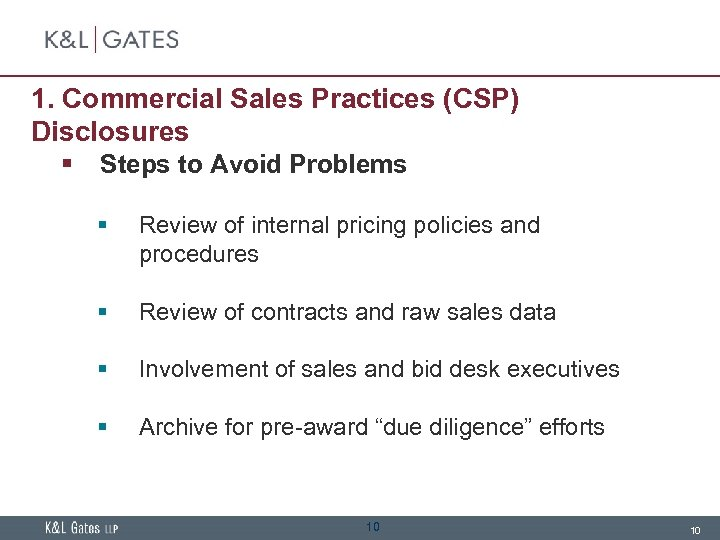 1. Commercial Sales Practices (CSP) Disclosures § Steps to Avoid Problems § Review of