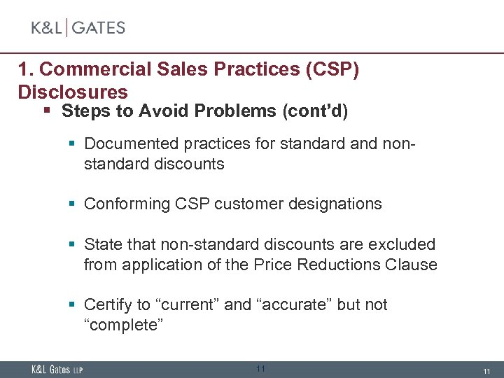 1. Commercial Sales Practices (CSP) Disclosures § Steps to Avoid Problems (cont'd) § Documented