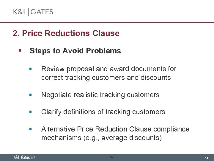 2. Price Reductions Clause § Steps to Avoid Problems § Review proposal and award