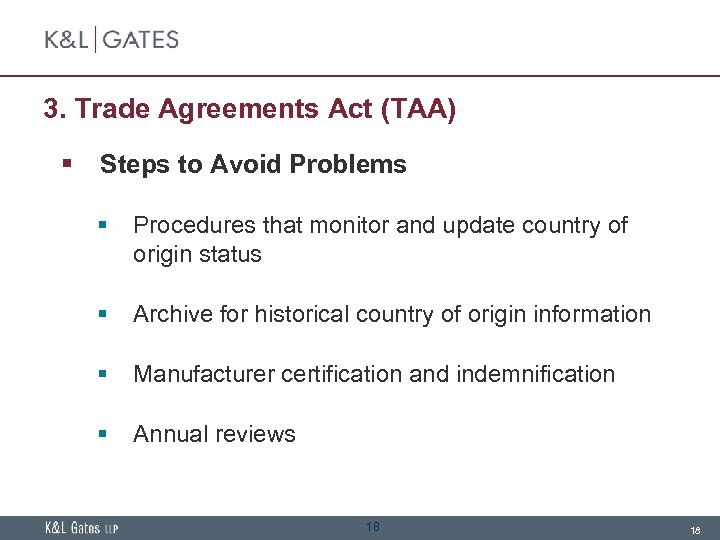 3. Trade Agreements Act (TAA) § Steps to Avoid Problems § Procedures that monitor
