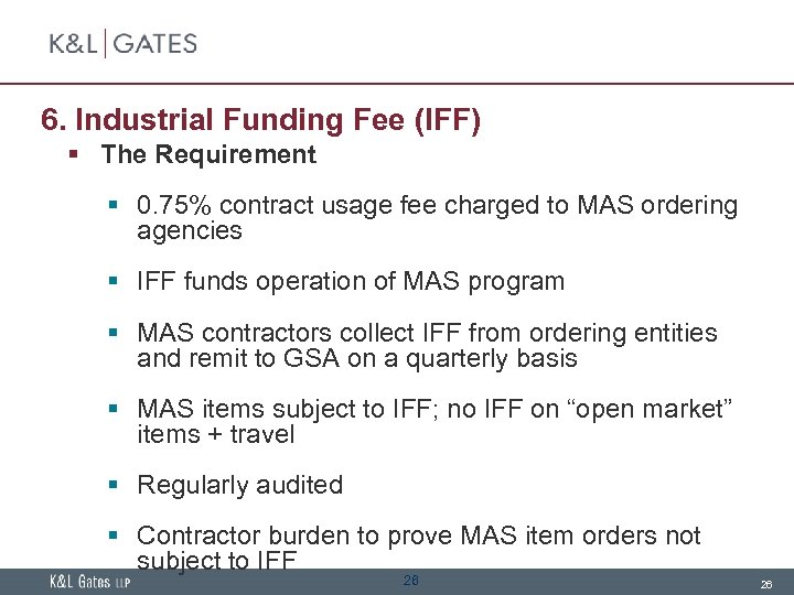 6. Industrial Funding Fee (IFF) § The Requirement § 0. 75% contract usage fee