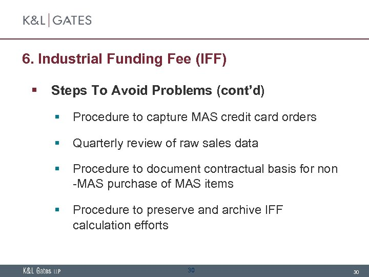 6. Industrial Funding Fee (IFF) § Steps To Avoid Problems (cont'd) § Procedure to