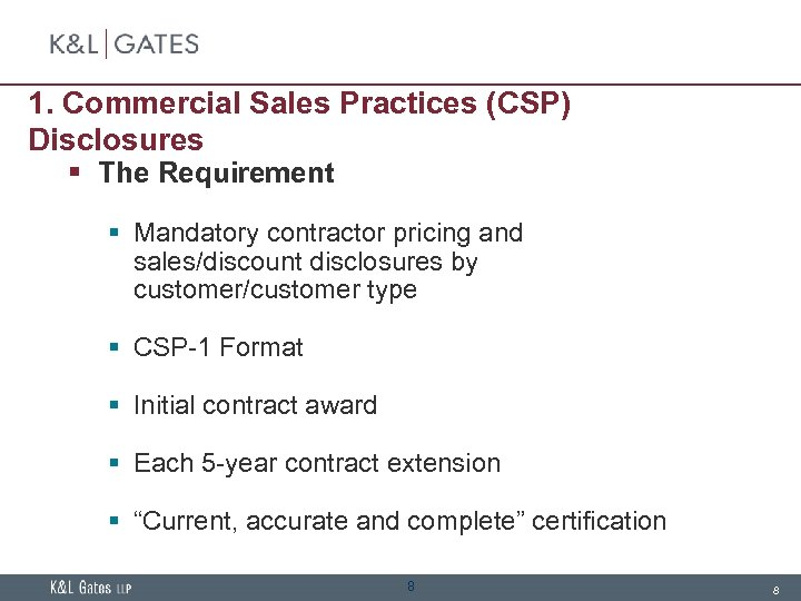1. Commercial Sales Practices (CSP) Disclosures § The Requirement § Mandatory contractor pricing and