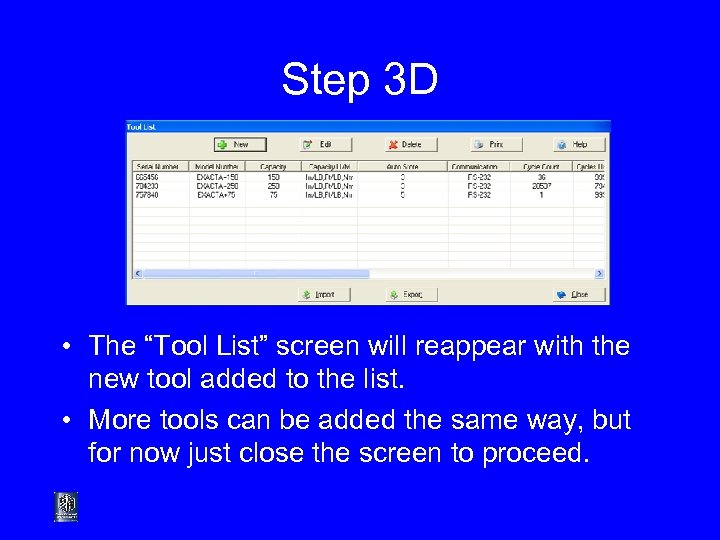 """Step 3 D • The """"Tool List"""" screen will reappear with the new tool"""