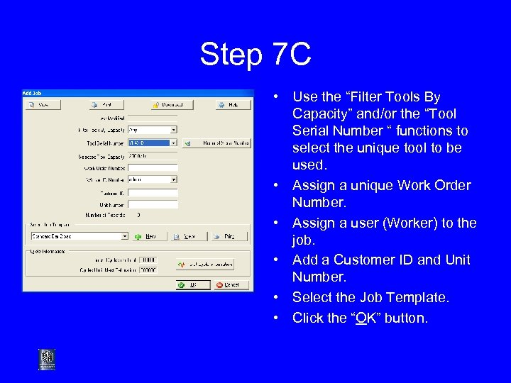 """Step 7 C • Use the """"Filter Tools By Capacity"""" and/or the """"Tool Serial"""
