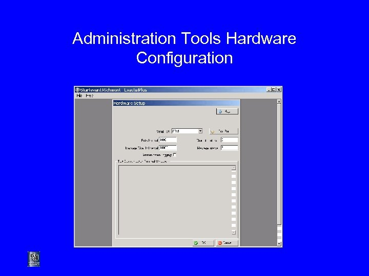 Administration Tools Hardware Configuration