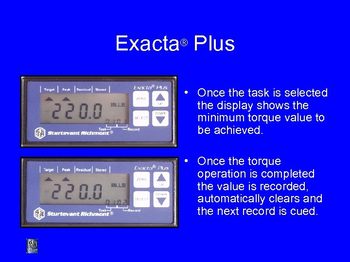 Exacta® Plus • Once the task is selected the display shows the minimum torque