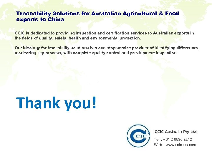 Traceability Solutions for Australian Agricultural & Food exports to China CCIC is dedicated to