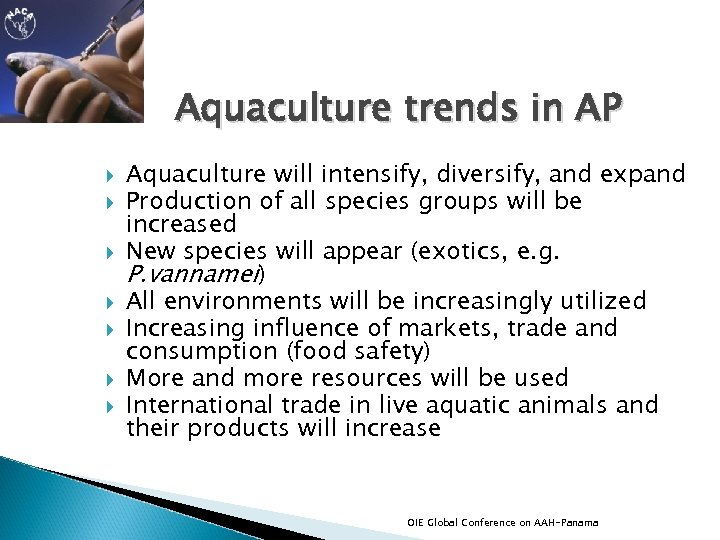 Aquaculture trends in AP Aquaculture will intensify, diversify, and expand Production of all species