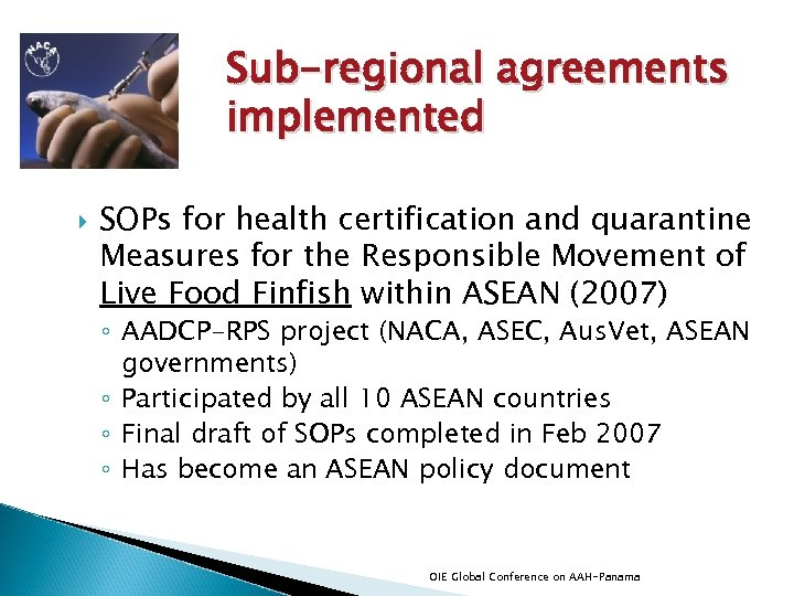 Sub-regional agreements implemented SOPs for health certification and quarantine Measures for the Responsible Movement