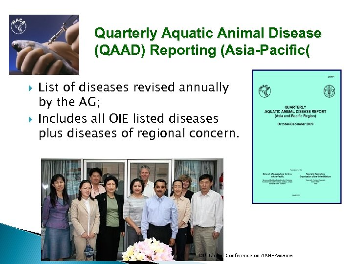 Quarterly Aquatic Animal Disease (QAAD) Reporting (Asia-Pacific( List of diseases revised annually by the