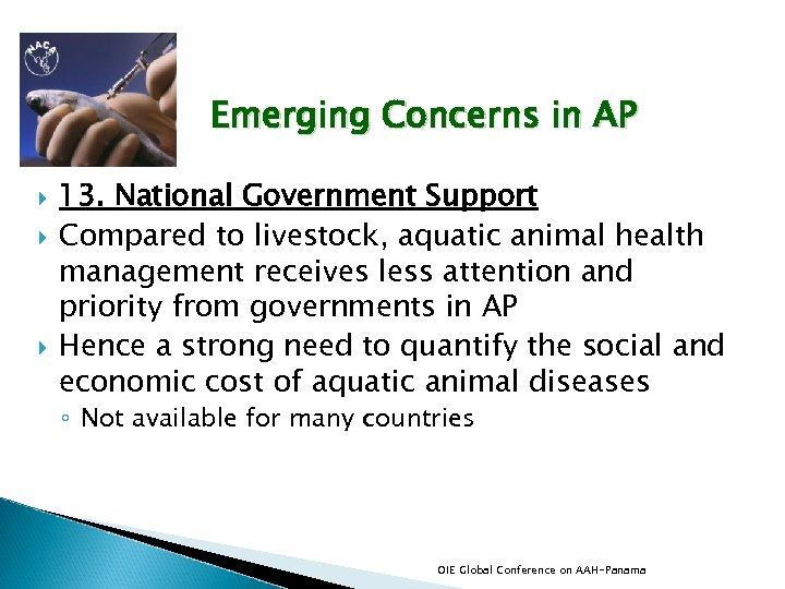 Emerging Concerns in AP 13. National Government Support Compared to livestock, aquatic animal health
