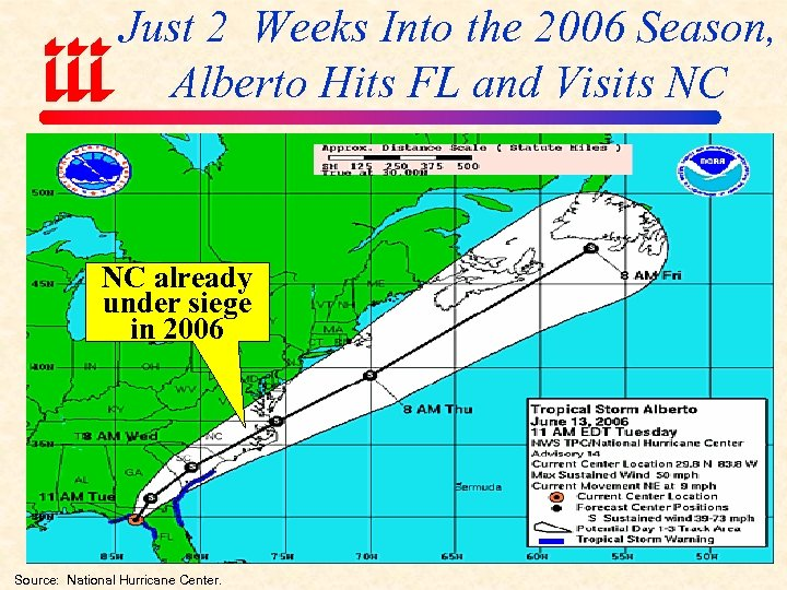 Just 2 Weeks Into the 2006 Season, Alberto Hits FL and Visits NC NC