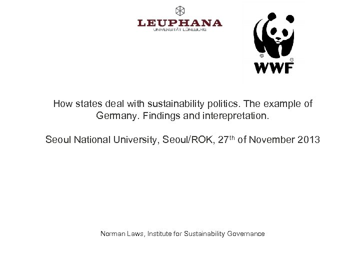 How states deal with sustainability politics. The example of Germany. Findings and interepretation. Seoul