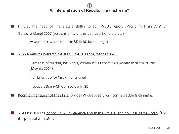 """8. Interpretation of Results: """"mainstream"""" Hint at the need of the state's ability to"""