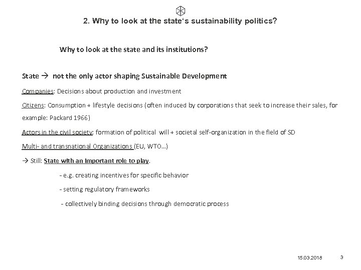 2. Why to look at the state's sustainability politics? Why to look at the