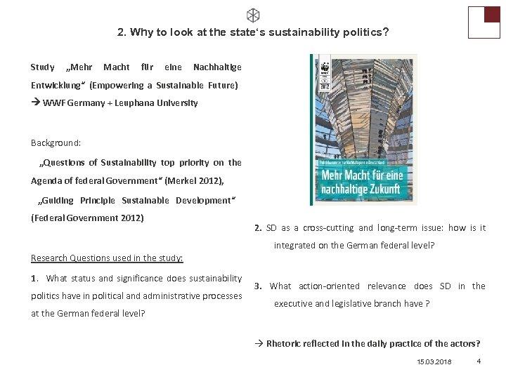 """2. Why to look at the state's sustainability politics? Study """"Mehr Macht für eine"""