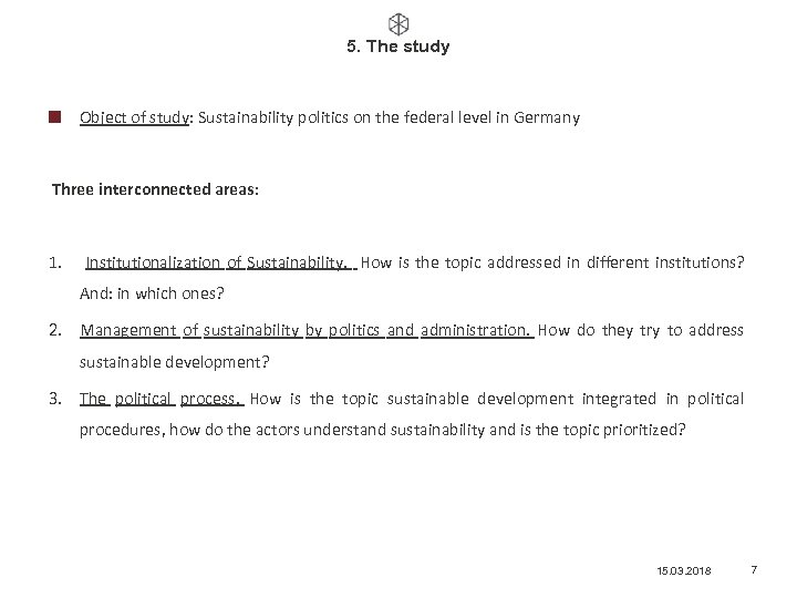 5. The study Object of study: Sustainability politics on the federal level in Germany