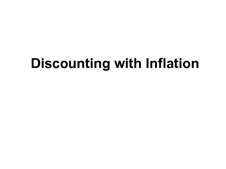 Discounting with Inflation