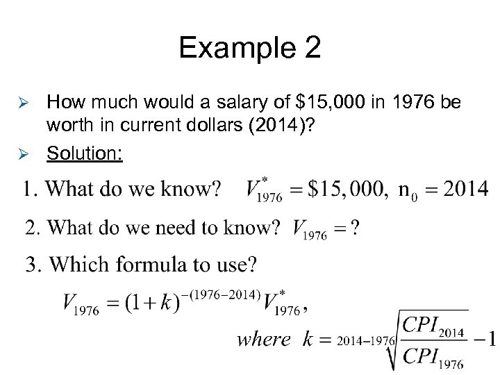 Example 2 How much would a salary of $15, 000 in 1976 be worth