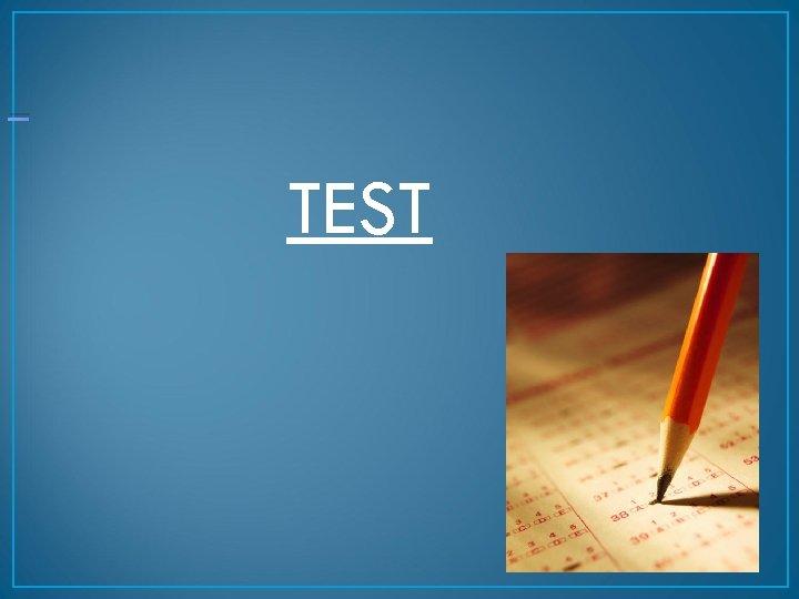 _ TEST 26