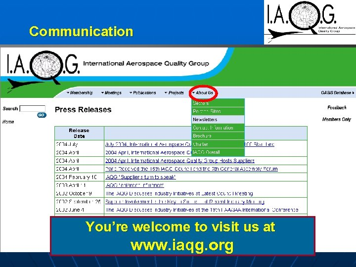 Communication You're welcome to visit us at www. iaqg. org