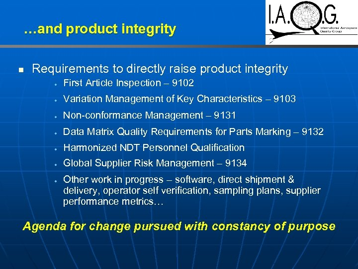 …and product integrity n Requirements to directly raise product integrity · First Article Inspection