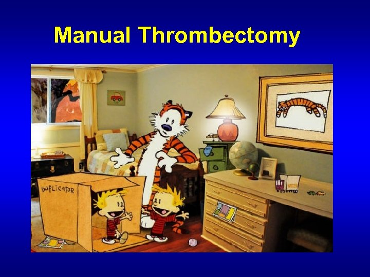 Manual Thrombectomy
